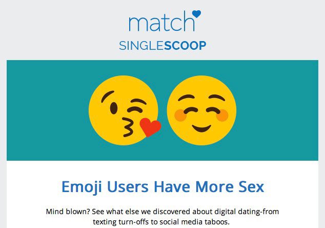 Match just announced that emoji users have more sex. This is a real ...: www.toilette-humor.com/funny_adult_humor/Match_com_announcement.shtml