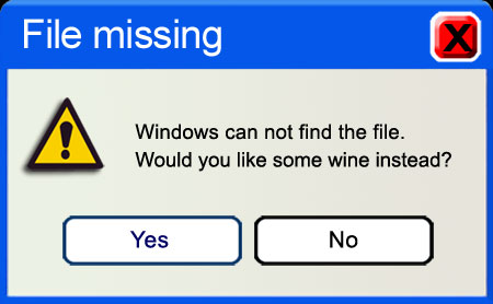 Windows Computer message, A file is missing, would you like some wine instead?