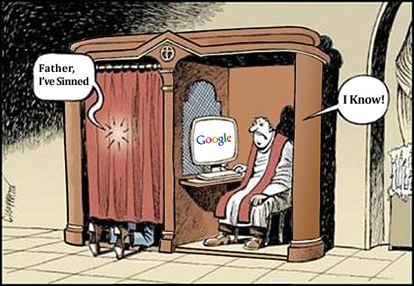 Priest logged into Google, knows the confessioner has sinned
